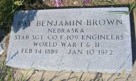 BROWN, RAY BENJAMIN - Garden County, Nebraska | RAY BENJAMIN BROWN - Nebraska Gravestone Photos