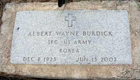 BURDICK, ALBERT WAYNE - Garden County, Nebraska | ALBERT WAYNE BURDICK - Nebraska Gravestone Photos