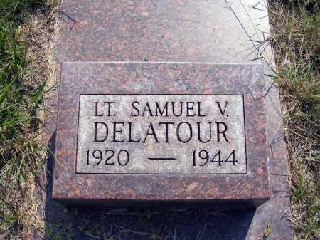 DELATOUR, SAMUEL V. - Garden County, Nebraska | SAMUEL V. DELATOUR - Nebraska Gravestone Photos