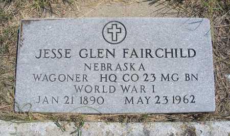 FAIRCHILD, JESSE GLEN - Garden County, Nebraska | JESSE GLEN FAIRCHILD - Nebraska Gravestone Photos