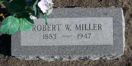 MILLER, ROBERT W. - Garden County, Nebraska   ROBERT W. MILLER - Nebraska Gravestone Photos