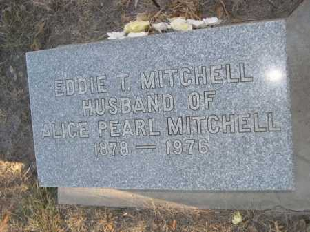 MITCHELL, EDDIE T. - Garden County, Nebraska | EDDIE T. MITCHELL - Nebraska Gravestone Photos