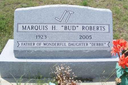 """ROBERTS, MARQUIS H. """"BUD"""" - Garden County, Nebraska   MARQUIS H. """"BUD"""" ROBERTS - Nebraska Gravestone Photos"""