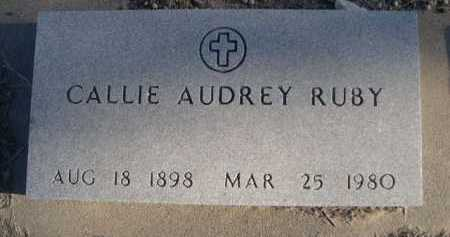 RUBY, CALLIE AUDEY - Garden County, Nebraska | CALLIE AUDEY RUBY - Nebraska Gravestone Photos