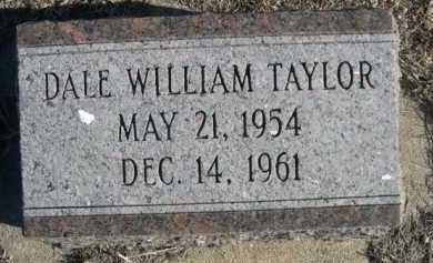 TAYLOR, DALE WILLIAM - Garden County, Nebraska   DALE WILLIAM TAYLOR - Nebraska Gravestone Photos