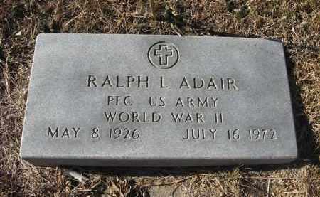 ADAIR, RALPH L. - Holt County, Nebraska   RALPH L. ADAIR - Nebraska Gravestone Photos