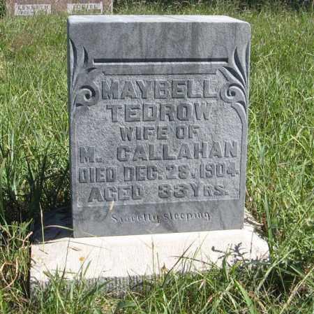 TEDROW CALLAHAN, MAYBELL - Holt County, Nebraska | MAYBELL TEDROW CALLAHAN - Nebraska Gravestone Photos