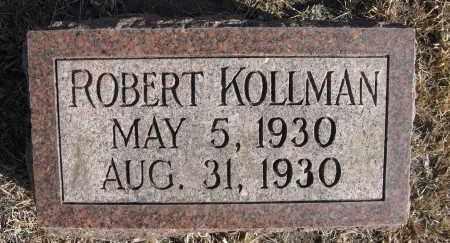 KOLLMAN, ROBERT - Holt County, Nebraska   ROBERT KOLLMAN - Nebraska Gravestone Photos
