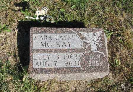 MCKAY, MARK LAYNE - Holt County, Nebraska | MARK LAYNE MCKAY - Nebraska Gravestone Photos