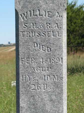 TRUSSELL, WILLIE A. (CLOSEUP) - Holt County, Nebraska | WILLIE A. (CLOSEUP) TRUSSELL - Nebraska Gravestone Photos