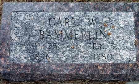 BAMMERLIN, CARL W. - Keya Paha County, Nebraska   CARL W. BAMMERLIN - Nebraska Gravestone Photos