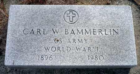 BAMMERLIN, CARL W. - Keya Paha County, Nebraska | CARL W. BAMMERLIN - Nebraska Gravestone Photos