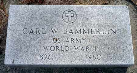 BAMMERLIN, CARL W. - Keya Paha County, Nebraska | CARL W. BAMMERLIN - Nebraska Gravestone Photos