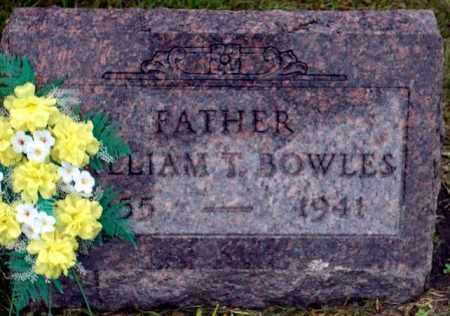 BOWLES, WILLIAM T. - Keya Paha County, Nebraska | WILLIAM T. BOWLES - Nebraska Gravestone Photos