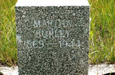 BURLEY, MARTHA - Keya Paha County, Nebraska | MARTHA BURLEY - Nebraska Gravestone Photos