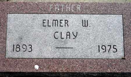 CLAY, ELMER W. - Keya Paha County, Nebraska | ELMER W. CLAY - Nebraska Gravestone Photos