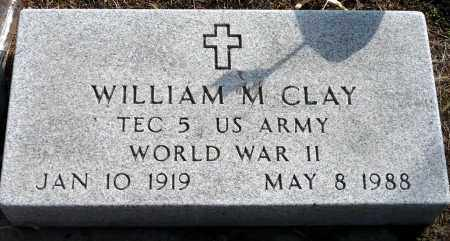 CLAY, WILLIAM M. - Keya Paha County, Nebraska | WILLIAM M. CLAY - Nebraska Gravestone Photos