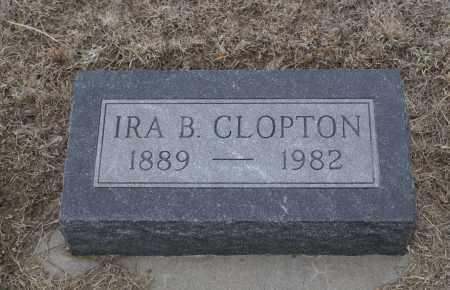 CLOPTON, IRA B. - Keya Paha County, Nebraska | IRA B. CLOPTON - Nebraska Gravestone Photos
