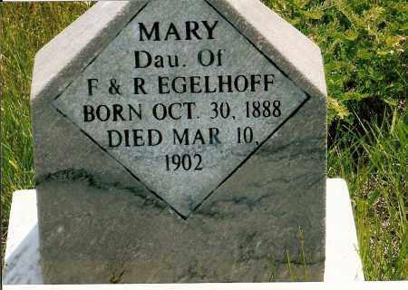EGELHOFF, MARY - Keya Paha County, Nebraska | MARY EGELHOFF - Nebraska Gravestone Photos