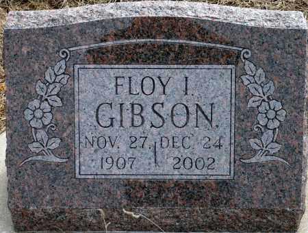 GIBSON, FLOY I. - Keya Paha County, Nebraska | FLOY I. GIBSON - Nebraska Gravestone Photos