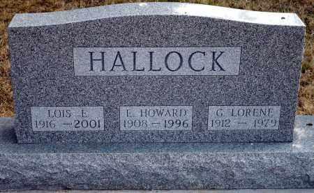 HALLOCK, LOIS E. - Keya Paha County, Nebraska | LOIS E. HALLOCK - Nebraska Gravestone Photos