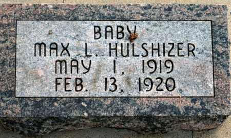 HULSHIZER, MAX L. - Keya Paha County, Nebraska | MAX L. HULSHIZER - Nebraska Gravestone Photos