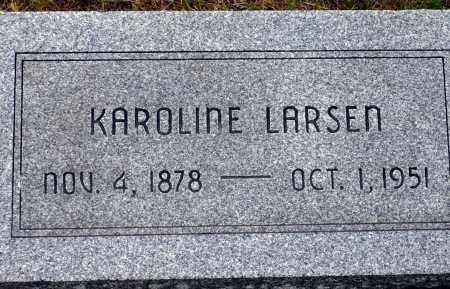 LARSEN, KAROLINE - Keya Paha County, Nebraska | KAROLINE LARSEN - Nebraska Gravestone Photos
