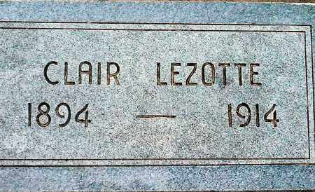 LEZOTTE, CLAIR - Keya Paha County, Nebraska | CLAIR LEZOTTE - Nebraska Gravestone Photos