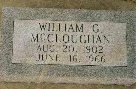 MCCLOUGHAN, WILLIAM G. - Keya Paha County, Nebraska | WILLIAM G. MCCLOUGHAN - Nebraska Gravestone Photos
