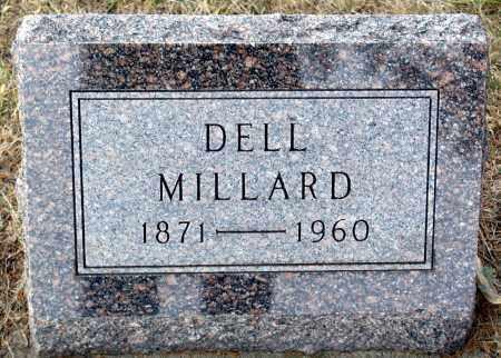 MILLARD, DELL - Keya Paha County, Nebraska   DELL MILLARD - Nebraska Gravestone Photos
