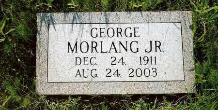 MORLANG, GEORGE JR. - Keya Paha County, Nebraska | GEORGE JR. MORLANG - Nebraska Gravestone Photos
