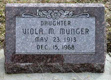 MUNGER, VIOLA M. - Keya Paha County, Nebraska | VIOLA M. MUNGER - Nebraska Gravestone Photos