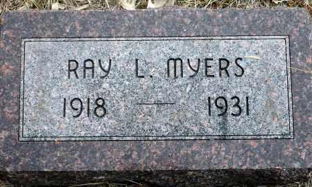 MYERS, RAY L. - Keya Paha County, Nebraska   RAY L. MYERS - Nebraska Gravestone Photos