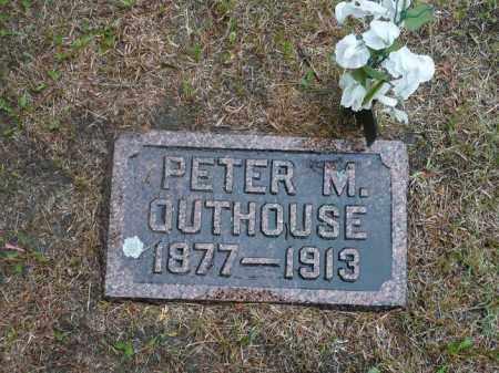 OUTHOUSE, PETER M. - Keya Paha County, Nebraska | PETER M. OUTHOUSE - Nebraska Gravestone Photos