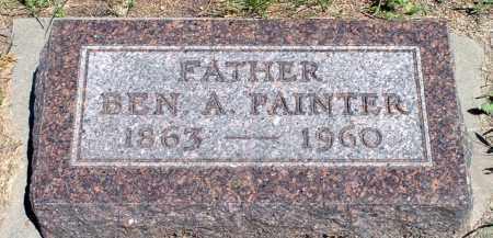 PAINTER, BEN  A. - Keya Paha County, Nebraska | BEN  A. PAINTER - Nebraska Gravestone Photos