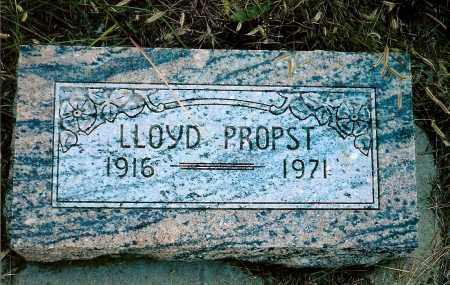 PROPST, LLOYD - Keya Paha County, Nebraska | LLOYD PROPST - Nebraska Gravestone Photos