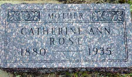 ROSE, CATHERINE ANN - Keya Paha County, Nebraska | CATHERINE ANN ROSE - Nebraska Gravestone Photos