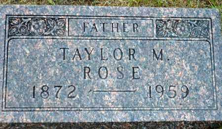 ROSE, TAYLOR M. - Keya Paha County, Nebraska | TAYLOR M. ROSE - Nebraska Gravestone Photos