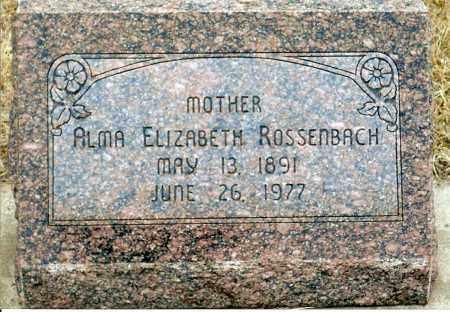 GRABER ROSSENBACH, ALMA ELIZABETH - Keya Paha County, Nebraska | ALMA ELIZABETH GRABER ROSSENBACH - Nebraska Gravestone Photos