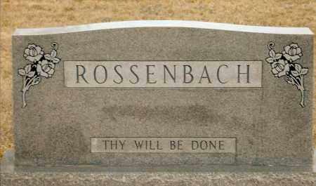ROSSENBACH, FAMILY - Keya Paha County, Nebraska | FAMILY ROSSENBACH - Nebraska Gravestone Photos