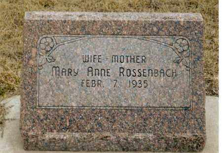 ROSSENBACH, MARY ANNE - Keya Paha County, Nebraska   MARY ANNE ROSSENBACH - Nebraska Gravestone Photos