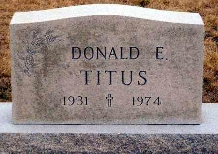 TITUS, DONALD E. - Keya Paha County, Nebraska | DONALD E. TITUS - Nebraska Gravestone Photos