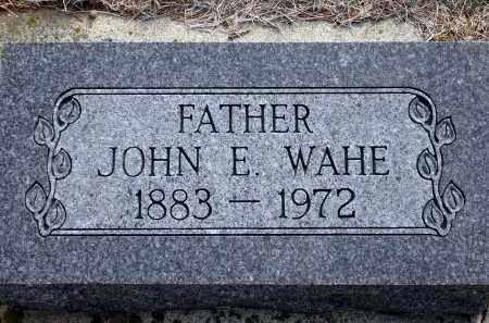 WAHE, JOHN E. - Keya Paha County, Nebraska | JOHN E. WAHE - Nebraska Gravestone Photos