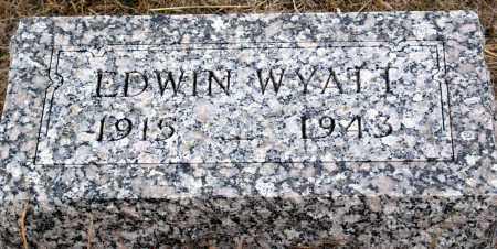 WYATT, EDWIN - Keya Paha County, Nebraska | EDWIN WYATT - Nebraska Gravestone Photos