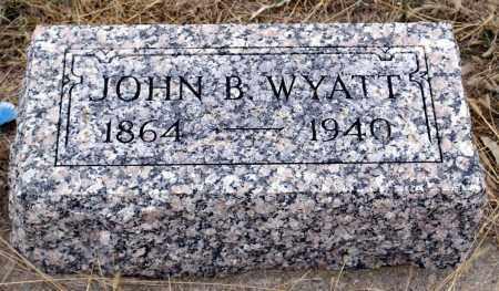 WYATT, JOHN B. - Keya Paha County, Nebraska   JOHN B. WYATT - Nebraska Gravestone Photos