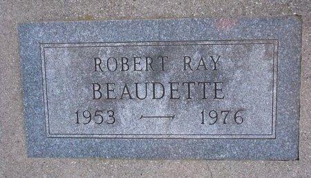 BEAUDETTE, ROBERT RAY - Knox County, Nebraska | ROBERT RAY BEAUDETTE - Nebraska Gravestone Photos