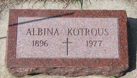 KOTROUS, ALBINA - Knox County, Nebraska | ALBINA KOTROUS - Nebraska Gravestone Photos