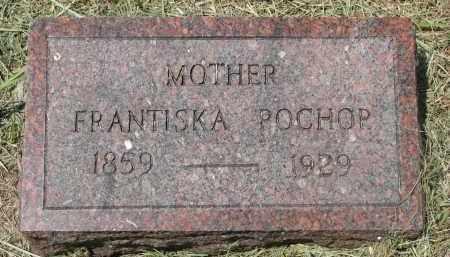 POCHOP, FRANTISKA - Knox County, Nebraska | FRANTISKA POCHOP - Nebraska Gravestone Photos