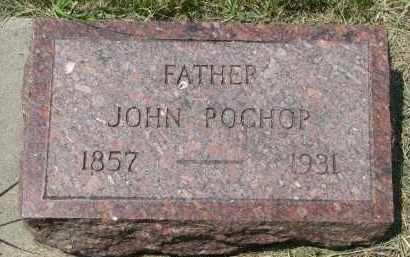 POCHOP, JOHN - Knox County, Nebraska | JOHN POCHOP - Nebraska Gravestone Photos