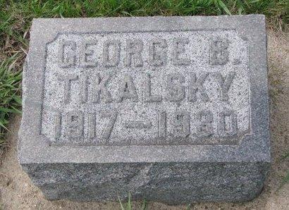 TIKALSKY, GEORGE B. - Knox County, Nebraska | GEORGE B. TIKALSKY - Nebraska Gravestone Photos
